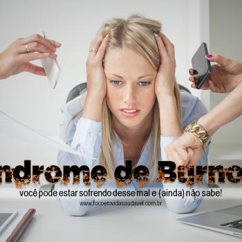 sindrome de burnout foco em vida saudavel Herbalife