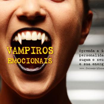 vampiros emocionais aprenda identificar pessoas que sugam sua energia e bem estar foco em vida saudavel herbalife 11.jpg